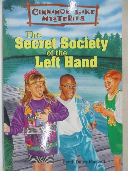 【書寶二手書T1/兒童文學_ITK】The Secret Society of the Left Hand