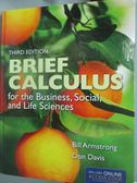 【書寶二手書T1/大學社科_ZBW】Brief Calculus for the Business…_Armstrong