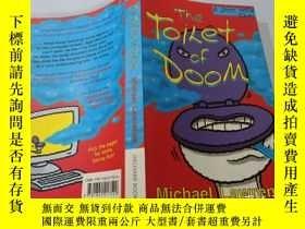 二手書博民逛書店The罕見Toilet Of Doom:末日的廁所Y200392