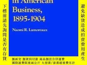 二手書博民逛書店The罕見Great Merger Movement In American Business, 1895-190