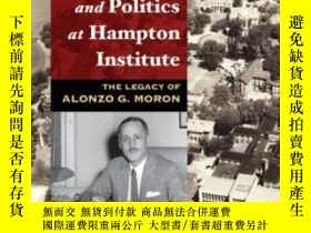 二手書博民逛書店Civil罕見Rights And Politics At Hampton Institute: The Lega