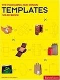 二手書博民逛書店《The Packaging and Design Templates Sourcebook (Graphic Design)》 R2Y ISBN:2940361738