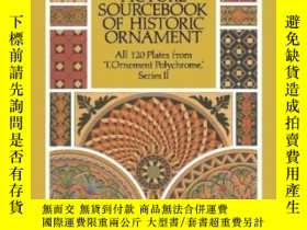 二手書博民逛書店Full-color罕見Picture Sourcebook Of Historic OrnamentY255