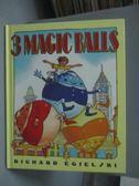 【書寶二手書T8/繪本_ZDG】Three Magic Balls_Richard Egielski