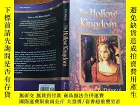 二手書博民逛書店The罕見Hollow Kingdom: Book I (《空心王國》三部曲之一 英文原版)Y168754 C
