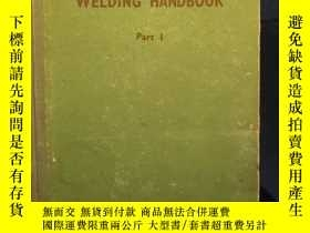 二手書博民逛書店WELDING罕見HANDBOOK Part 1Y191671