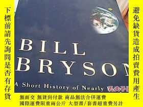 二手書博民逛書店a罕見short history of nearly everthingY14530 bill bryson