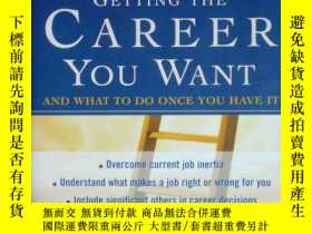 二手書博民逛書店the罕見ultimate guide to cetting the career you want 對國內職業你