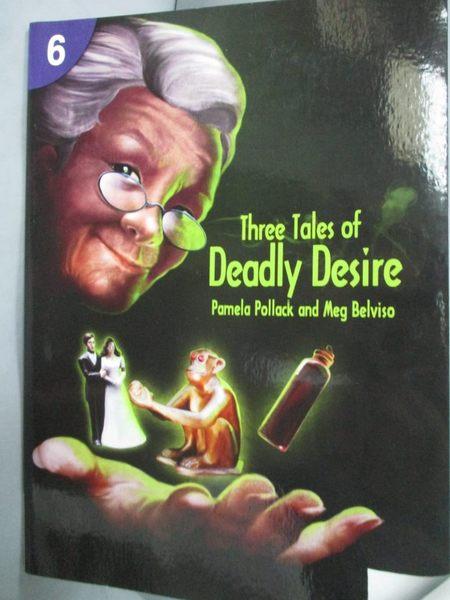 【書寶二手書T6/語言學習_IGA】Three Tales of Deadly Desire: Page Turners
