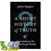 2018 amazon 亞馬遜暢銷書 A Short History of Truth: Consolations for a Post-Truth World
