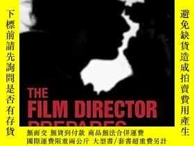 二手書博民逛書店The罕見Film Director PreparesY256260 Myrl A. Schreibman L
