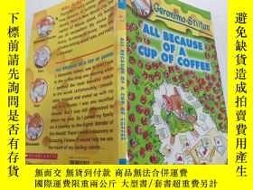 二手書博民逛書店all罕見because of a cup of coffee都是因為一杯咖啡Y212829
