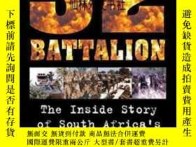 二手書博民逛書店【罕見】2011年出版《32 Battalion》Y27248 Piet Nortje Zebra Press