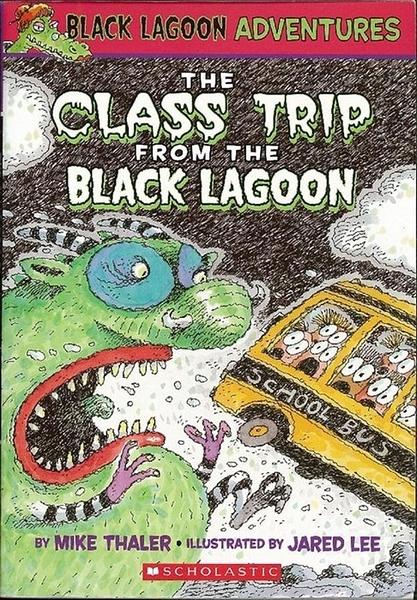 (二手書)Black Lagoon Adventures, No.1: Class Trip from the Black Lagoon