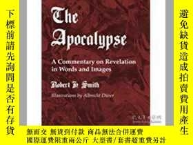 二手書博民逛書店The罕見Apocalypse: A Commentary on