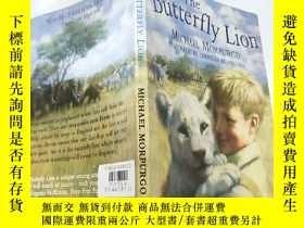 二手書博民逛書店the罕見butterfly lion 蝴蝶 獅Y200392