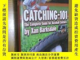 二手書博民逛書店Catching-101:罕見The Complete Guide for Baseball Catchers (