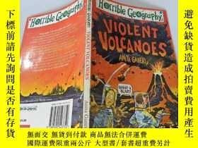 二手書博民逛書店Violent罕見Volcanoes:猛烈的火山Y200392