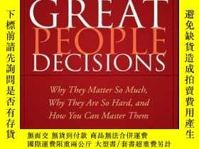 二手書博民逛書店Great罕見People Decisions: Why They Matter So Much, Why The