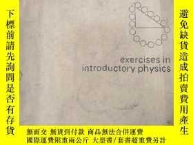 二手書博民逛書店exercises罕見in introductory physi