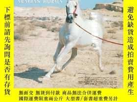 二手書博民逛書店ARABIAN罕見HORSES:PURE BREEDS OF A