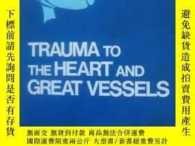 二手書博民逛書店Trauma罕見to the Heart and Great V