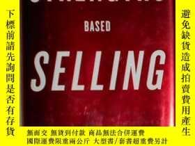 二手書博民逛書店英文原版罕見Strengths Based Selling by