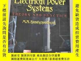 二手書博民逛書店Electrical罕見Power Systems: Theory And Practice電力系統:理論與實踐(