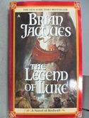【書寶二手書T7/原文小說_MNS】The Legend of Luke_Brian Jacques