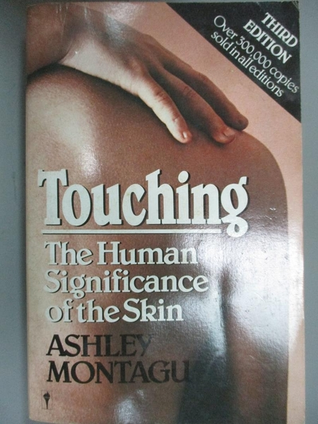 【書寶二手書T4/保健_HII】Touching: The Human Significance of the Skin