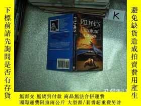 二手書博民逛書店P罕見D JAMES UNNATURAL CAUSES P D詹姆斯非自然原因Y203004
