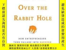 二手書博民逛書店Hopping罕見over the Rabbit Hole: How Entrepreneurs Turn Fai