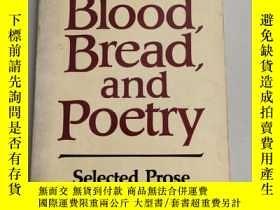 二手書博民逛書店Blood罕見Bread And Poetry: Selected Prose 1979-1985[血面包與詩歌: