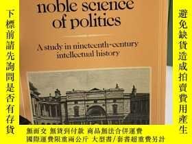 二手書博民逛書店That罕見Noble Science of Politics: A Study in Nineteenth-Ce