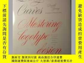 二手書博民逛書店Dangerous罕見Curves : Mastering Logotype DesignY26171 Doy