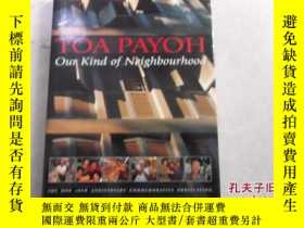二手書博民逛書店TOA罕見PAYOH (Our Kind of Neighbou