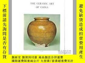 二手書博民逛書店Ceramic罕見Art of ChinaY28384 Arts