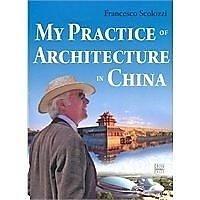 簡體書-十日到貨 R3YY【西方建築師的中國傳奇(英文版) my practice of architecture in chi...