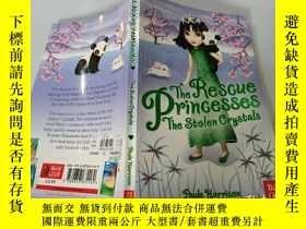 二手書博民逛書店The罕見Rescue Princesses The Stolen Crystals:營救公主偷來的水晶Y20