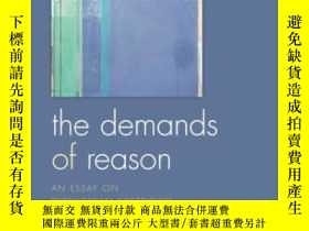二手書博民逛書店The罕見Demands Of Reason: An Essay