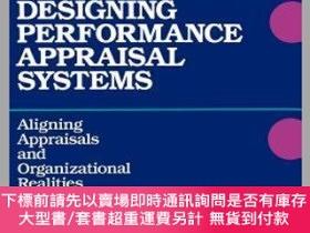 二手書博民逛書店預訂Designing罕見Performance Appraisal Systems: Aligning Appr