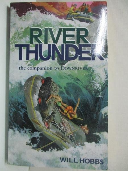 【書寶二手書T7/原文小說_GOC】River Thunder_Hobbs, Will