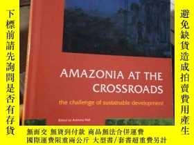 二手書博民逛書店AMAZONIA罕見AT THE CROSSROADS THE