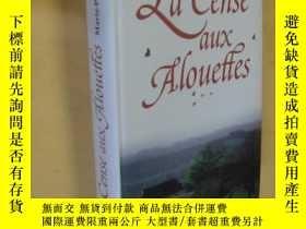 二手書博民逛書店法文原版罕見La cense aux alouettes.Marie-Paul ArmandY7215 Arm