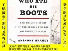 二手書博民逛書店The罕見Man Who Ate His Boots : The Tragic History of the Se