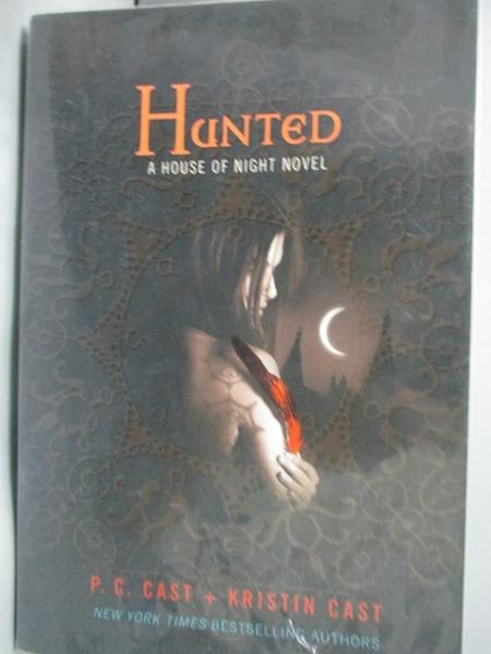 【書寶二手書T5/原文小說_INV】Hunted_Cast, P. C