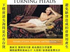 二手書博民逛書店Turning罕見Heads: Portraits Of Grace Inspiration And Possib