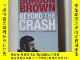 二手書博民逛書店【罕見】2011年出版Beyond The Crash》Gord