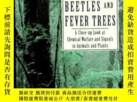 二手書博民逛書店Bombardier罕見Beetles And Fever Trees: A Close-up Look At C
