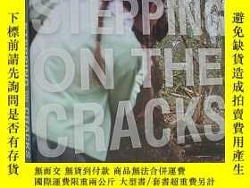 二手書博民逛書店Stepping罕見on the Cracks (平裝原版外文書)Y18233 Mary Downing Ha